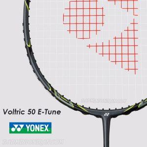 Yonex Voltric 50 E Tune 6